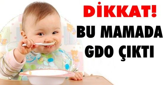 GMO DETECTED IN BABY FOOD IN TURKEY