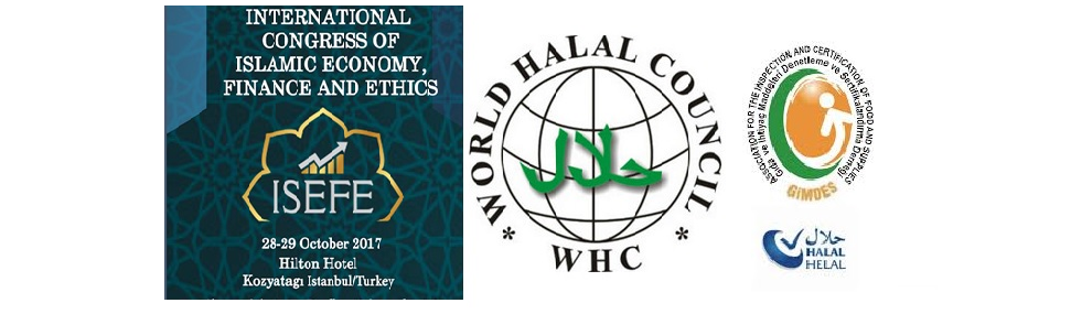 GIMDES and World Halal Council will be in International Congress of Islamic Economy, Finance and Ethics (ISEFE) Conference