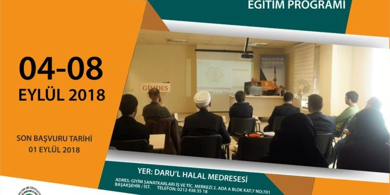 LOCAL HALAL AND TAYYIB CERTIFICATION AND AUDIT PROCEDURES TRAINING PROGRAM-4 – 8 September 2018