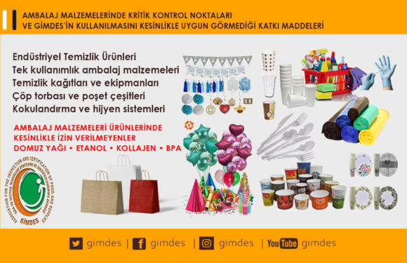CRITICAL CONTROL POINTS IN PACKAGING MATERIALS AND ADDITIVES THAT GIMDES DOES NOT ALLOW