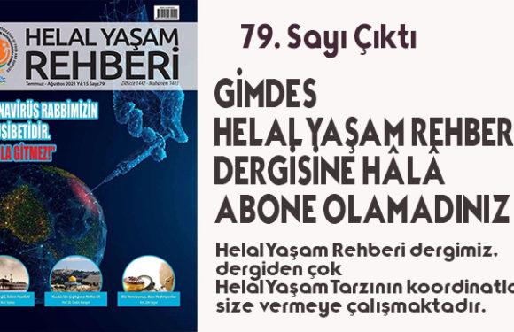 HELAL YAŞAM REHBERİ DERGİSİ 79. SAYI ÇIKTI !